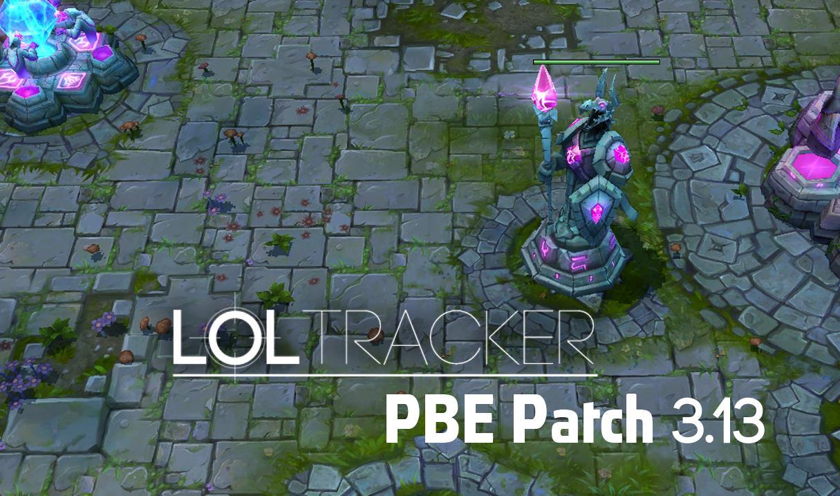 PATCHS PBE - Toute lactualit de LoL - League of
